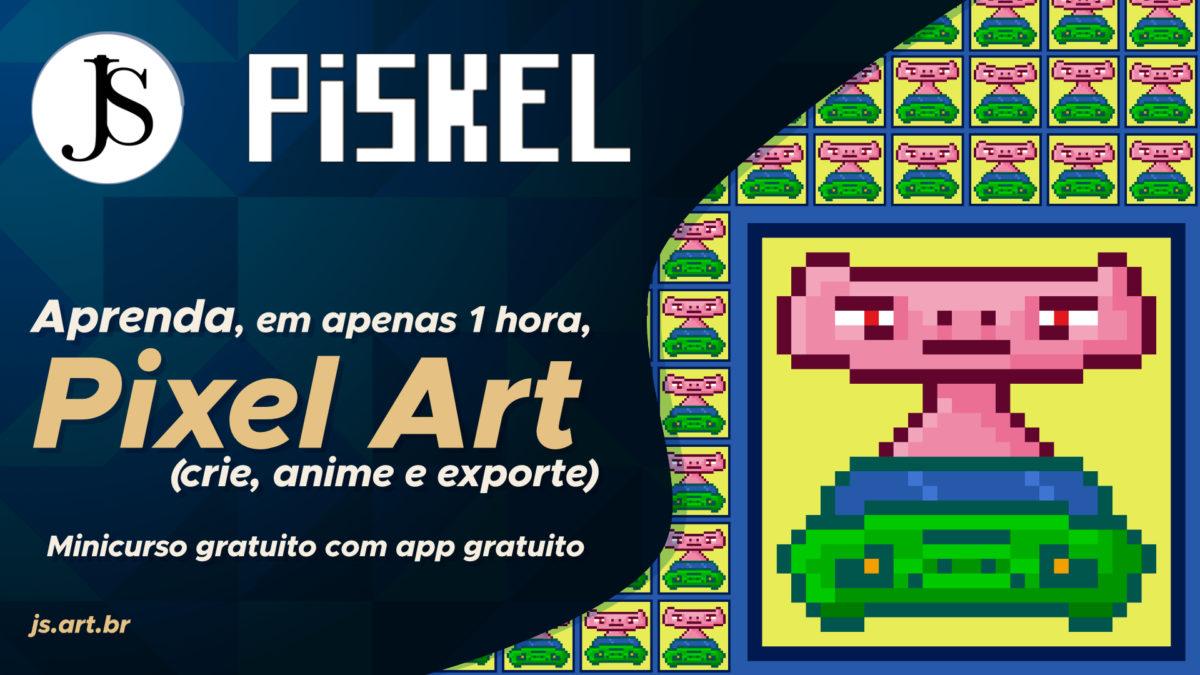 Minicurso — Aprenda Pixel Art em 1 hora com o app gratuito Piskel